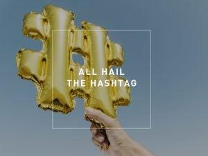 Blog Image All Hail the Hashtag - Hash Tag balloon